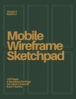 Mobile Wireframe Sketchpad: Forest Green Cover Image