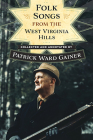 Folk Songs from the West Virginia Hills (Sounding Appalachia) Cover Image