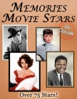 Memories: Movie Stars Memory Lane For Seniors with Dementia [In Color, Large Print Picture Book] Cover Image