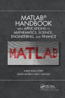 MATLAB Handbook with Applications to Mathematics, Science, Engineering, and Finance Cover Image