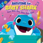 Bathtime for Baby Shark (Together Time Books) Cover Image