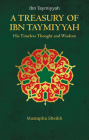 A Treasury of Ibn Taymiyyah (Treasury in Islamic Thought and Civilization) Cover Image