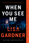 When You See Me: A Novel (Detective D. D. Warren #12) Cover Image