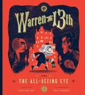 Warren the 13th and The All-Seeing Eye: A Novel Cover Image