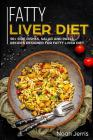 Fatty Liver Diet: 50+ Side Dishes, Salad and Pasta Recipes Designed for Fatty Liver Diet Cover Image