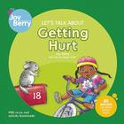 Let's Talk about Getting Hurt (Let's Talk About...(Joy Berry)) Cover Image