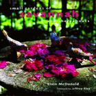 Small Gardens of Savannah and Thereabouts Cover Image