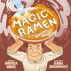 Magic Ramen: The Story of Momofuku Ando Cover Image