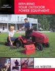 Repairing Your Outdoor Power Equipment (Trade) Cover Image