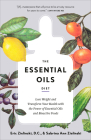 The Essential Oils Diet: Lose Weight and Transform Your Health with the Power of Essential Oils and Bioactive Foods Cover Image