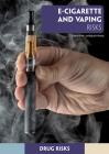 E-Cigarette and Vaping Risks Cover Image