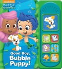 Nickelodeon Bubble Guppies: Good Boy, Bubble Puppy! (Play-A-Song) Cover Image