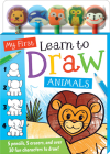 My First Learn to Draw: Animals (Pencil Toppers) Cover Image