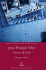 Jean-François Vilar: Theatres Of Crime (Research Monographs in French Studies #51) Cover Image