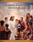 xTitle Cancelled, See ISBN 9781951210038 instead: Book of Mormon Study Guide, Pt. 3, Helaman to Moroni (Making Precious Things Plain, Vol. 3) Cover Image
