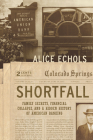Shortfall: Family Secrets, Financial Collapse, and a Hidden History of American Banking Cover Image