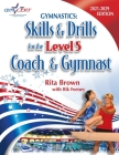 Gymnastics: Level 5 Skills & Drills for the Coach and Gymnast Cover Image