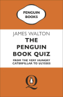 The Penguin Book Quiz: From The Very Hungry Caterpillar to Ulysses Cover Image