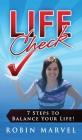 Life Check: 7 Steps to Balance Your Life! Cover Image