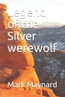 Legend of the Silver werewolf Cover Image