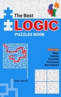 The Best Logic Puzzles Book: All In One Sudoku, Scramble, Word Search, Crossword, Maze Cover Image