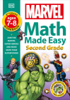 Marvel Math Made Easy, Second Grade: Join the Marvel Super Heroes and Make Math Your Superpower! Cover Image