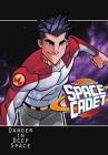 Tom Corbett: Space Cadet: Danger in Deep Space Cover Image