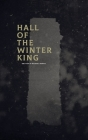 Hall of the Winter King Cover Image
