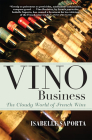 Vino Business: The Cloudy World of French Wine Cover Image