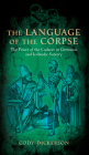 The Language of the Corpse: The Power of the Cadaver in Germanic and Icelandic Sorcery Cover Image