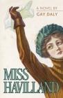 Miss Havilland, A Novel Cover Image