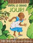 Enfin, Le Grand Jour! Cover Image