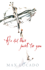 He Did This Just for You (Pack of 25) (Proclaiming the Gospel) Cover Image