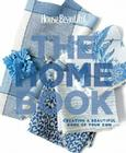 House Beautiful the Home Book: Creating a Beautiful Home of Your Own Cover Image