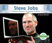 Steve Jobs: Computer Pioneer & Co-Founder of Apple (History Maker Bios (Lerner)) Cover Image