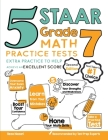 5 STAAR Grade 7 Math Practice Tests: Extra Practice to Help Achieve an Excellent Score Cover Image