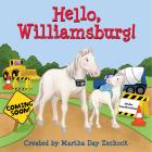 Hello, Williamsburg! (Hello!) Cover Image