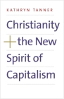 Christianity and the New Spirit of Capitalism Cover Image
