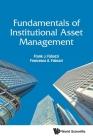 Fundamentals of Institutional Asset Management Cover Image