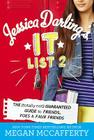 Jessica Darling's It List 2: The (Totally Not) Guaranteed Guide to Friends, Foes & Faux Friends Cover Image