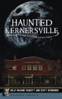 Haunted Kernersville Cover Image