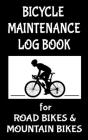 Bicycle Maintenance Log Book for Road Bikes & Mountain Bikes: 5
