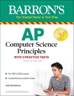 AP Computer Science Principles with 3 Practice Tests (Barron's Test Prep) Cover Image