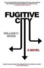 Fugitive City Cover Image