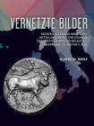 Vernetzte Bilder: Münzen ALS Kommunikationsmittel Im Kontext Der Dynamik Der Macht Im Westlichen Mittelmeerraum, Ca. 500-100 V. Chr. Cover Image