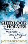 Sherlock Holmes: The Thinking Engine Cover Image
