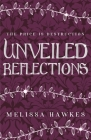 Unveiled Reflections Cover Image