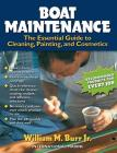 Boat Maintenance: The Essential Guide Guide to Cleaning, Painting, and Cosmetics Cover Image