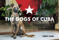 The Dogs of Cuba Cover Image
