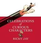 Celebrations of Curious Characters Cover Image